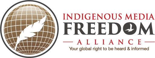 Indigenous Media Freedom Alliance